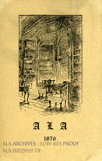A yellowish pamphlet showing the interior of a library with chairs and books, and calligraphic ALA 1876 written under the image