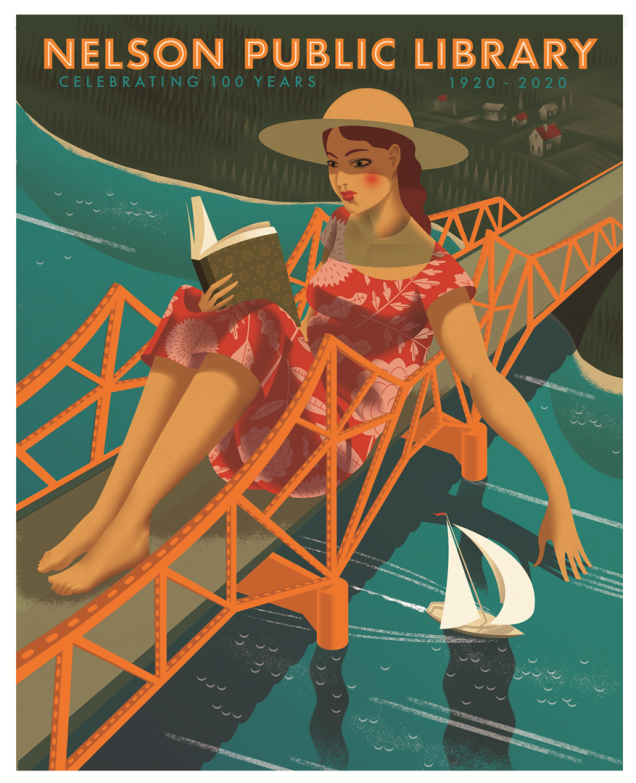 "A woman relaxing on a bridge reading a book, against a green river background, a sailboat travels down the river. Top banner says ""Nelson Public Library: Celebrating 100 Years 1920-2020"""